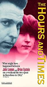 The Hours and Times [VHS]