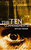 Ten Commandments, the (0002326329) by Fraser, Antonia