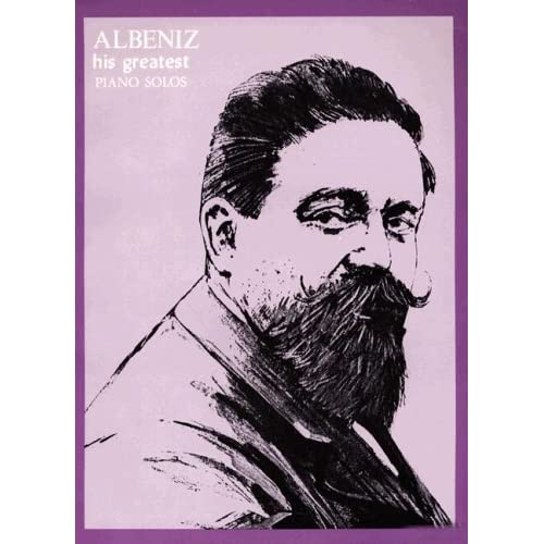ALBENIZ his greatest piano solos