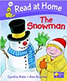 Cynthia Rider Read at Home: More Level 1A: The Snowman (Read at Home Level 1a)