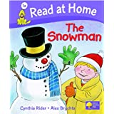Read at Home: More Level 1A: The Snowman (Read at Home Level 1a)by Cynthia Rider