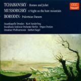 Romeo and Juliet/a Night on the Bare Mountain (Kegel) Tchaikovsky/Mussorgsky