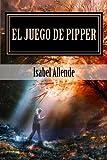 El Juego de Pipper (Spanish Edition)