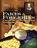 img - for Fakes and Forgeries: The True Crime Stories of History's Greatest Deceptions: The Criminals, the Scams, and the Victims book / textbook / text book