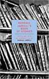 Randall Jarrells Book of Stories (New York Review Books Classics)