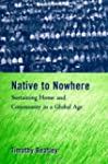 Native to Nowhere: Sustaining Home An...