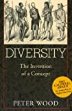 Diversity: The Invention of a Concept