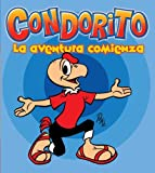 img - for Condorito! SPA: La Aventura Comienza (Spanish Edition) book / textbook / text book