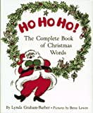 img - for Ho Ho Ho!: The Complete Book of Christmas Words book / textbook / text book