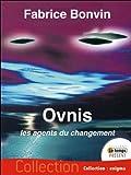 Ovnis - Les agents du changement