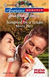 Tempted By A Texan (Harlequin American Romance Series)