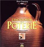 echange, troc Peter Cosentino - L'Encyclopédie de la poterie : Techniques et création contemporaine