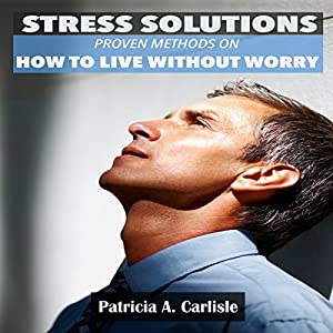 Stress Solutions Audiobook