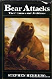 img - for Bear Attacks: Their Causes and Avoidance Hardcover March, 1985 book / textbook / text book
