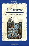 Carnero, El (Spanish Edition) (9583001147) by Juan Rodriguez Freyle