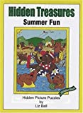 Hidden Treasures Summer Fun (0967815940) by Ball, Liz