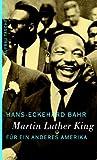 Martin Luther King: Für ein anderes Amerika