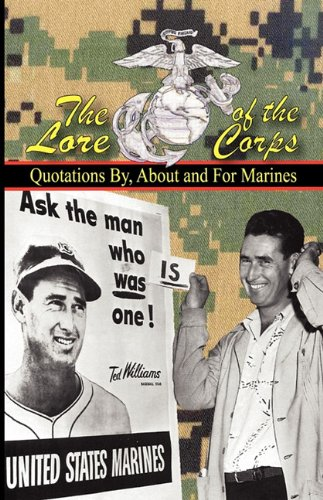THE LORE OF THE CORPS - Quotations By For and About Marines097458696X : image