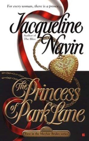 The Princess of Park Lane (Berkley Sensation), JACQUELINE NAVIN