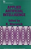 img - for Applied Artificial Intelligence (I E E Computing Series) book / textbook / text book