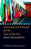The International Tribunal for the Law of the Sea: Basic Documents