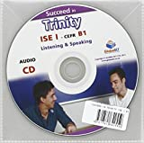 img - for Succeed in Trinity - ISE I - CEFR B1 - Listening - Speaking by Sean Haughton (2015-07-30) book / textbook / text book