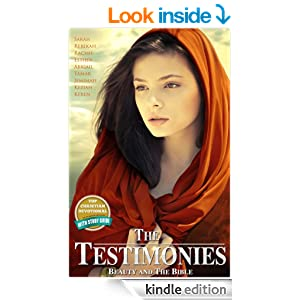 The Testimonies: Beauty and The Bible