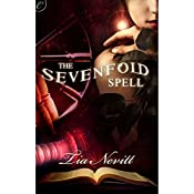 The Sevenfold Spell | Tia Nevitt