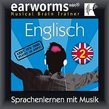 Englisch (vol.2): Lernen mit Musik  von earworms learning Gesprochen von: Renate Elbers-Lodge, Marlon Lodge