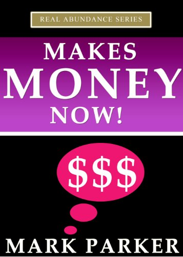 Make Money Now!