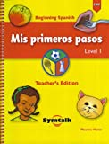 img - for Mis Primeros Pasos Level 1 Teacher's Edition book / textbook / text book