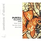 Purcell : King Arthur (extraits)