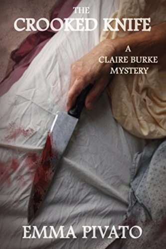 The Crooked Knife: A Claire Burke Mystery (The Claire Burke Mystery Series Book 2)