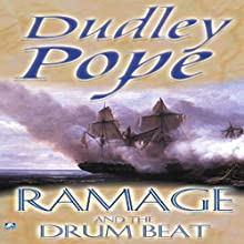 Ramage and the Drumbeat (       UNABRIDGED) by Dudley Pope Narrated by Steven Crossley