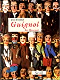 img - for Guignol: Les Mourguet (French Edition) book / textbook / text book