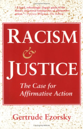 Gertrude Ezorsky, Racism & Justice: The Case for Affirmative Action