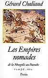 Les empires nomades par Chaliand