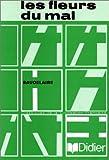 echange, troc Charles Baudelaire - Classiques de la civilisation française : Les Fleurs du mal (Livre de lecture)