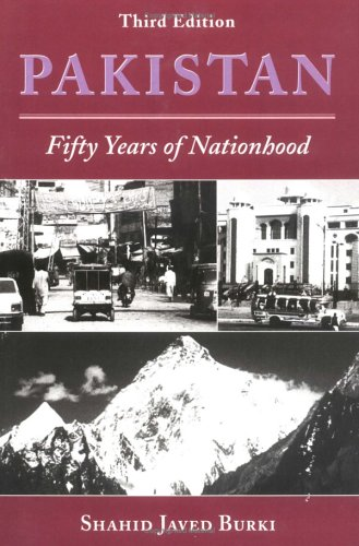 Pakistan: Fifty Years Of Nationhood, Third Edition...