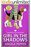 Girl in the Shadows - Diamond Files Mysteries Book 1 (Cozy Murder Mystery Series)