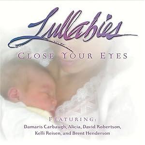 Lullabies: Close Your Eyes