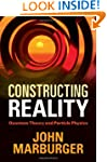 Constructing Reality: Quantum Theory...