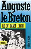 echange, troc Auguste Le Breton - Ils ont dansé le rififi