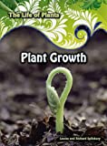 img - for Plant Growth (Life of Plants) book / textbook / text book