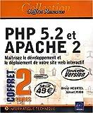 echange, troc Mikaël Pirio, Olivier Heurtel - PHP 5.2 et APACHE 2 - Maîtrisez le développement et le déploiement de votre site web interactif [Nouvelle version]