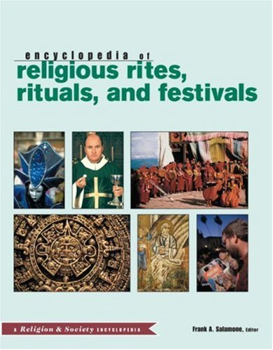 Routledge Encyclopedia of Religious Rites, Rituals and Festivals (Religion and Society)