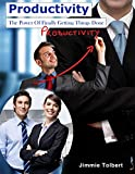 img - for Productivity: The Power Of Finally Getting Things Done book / textbook / text book
