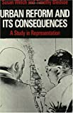 Urban Reform and Its Consequences: A Study in Representation (0226893006) by Welch, Susan