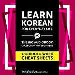 Learn Korean for Everyday Life - the Big Audiobook Collection for Beginners |  Innovative Language Learning LLC