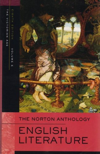 The Norton Anthology of English Literature, Volume E: The...